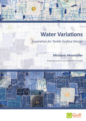 Water Variations - Inspiration for Textile Surface Design (Englische Version)